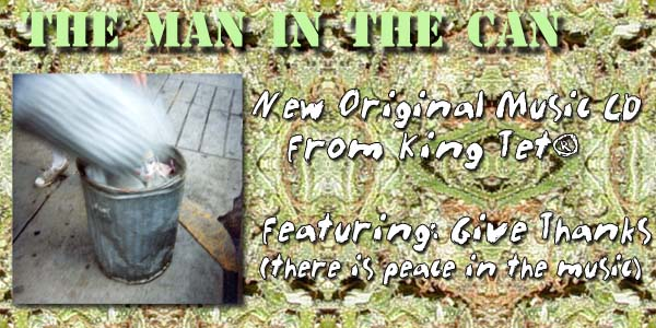 New Original Music from King Tet The Man in the Can